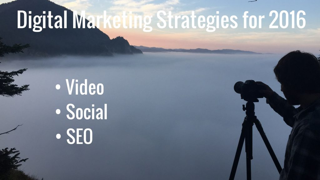 digital marketing strategies 2016